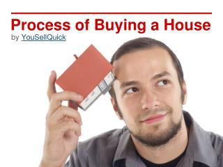 Process of  Buying a House