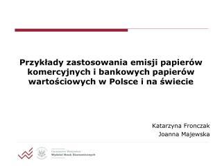 Katarzyna Fronczak Joanna Majewska