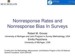 Nonresponse Rates and Nonresponse Bias In Surveys