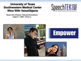 University of Texas Southwestern Medical Center Wins With VoiceObjects