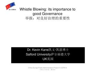 Whistle Blowing: its importance to good Governance 举报:对良好治理的重要性