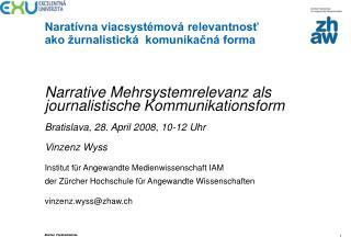 Narrative Mehrsystemrelevanz als journalistische Kommunikationsform