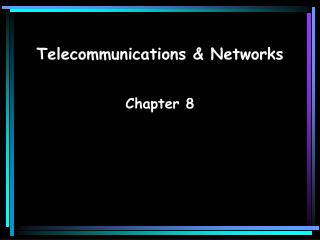 Telecommunications & Networks