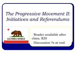 The Progressive Movement II: Initiatives and Referendums