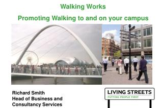 Walking Works Promoting Walking to and on your campus
