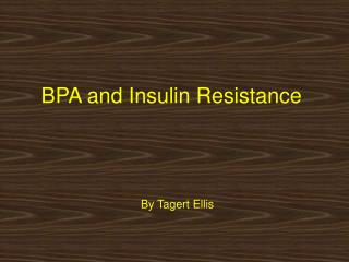 BPA and Insulin Resistance