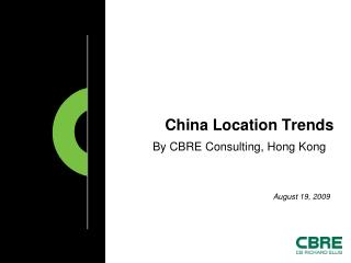 China Location Trends