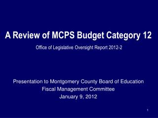 A Review of MCPS Budget Category 12