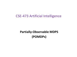 CSE-473 Artificial Intelligence