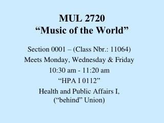"""MUL 2720 """"Music of the World"""""""