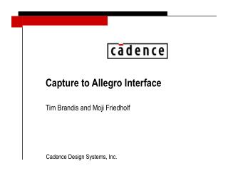 Capture to Allegro Interface