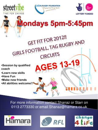 Get fit for 2012!! Girls football, tag rugby and circuits