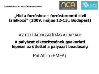 Pál Attila (EMFA)