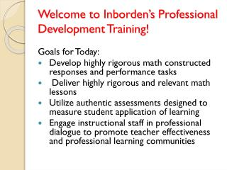 Welcome to  Inborden's  Professional Development Training!