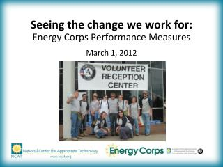 Seeing the change we work for:  Energy Corps Performance Measures