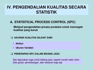 IV. PENGENDALIAN KUALITAS SECARA STATISTIK