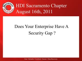 Does Your Enterprise Have A  Security Gap ?