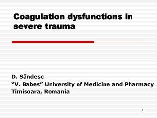 Coagulation dysfunctions in severe trauma