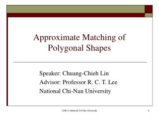 Approximate Matching of Polygonal Shapes