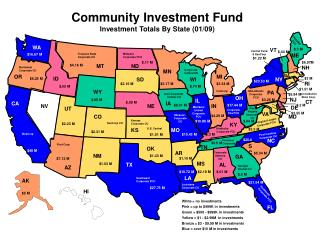 Community Investment Fund  Investment Totals By State (01/09)
