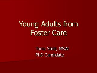 Young Adults from Foster Care
