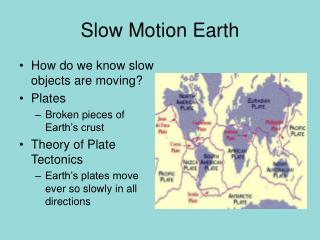 Slow Motion Earth