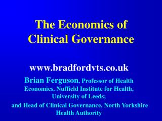 The Economics of Clinical Governance