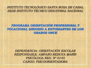 INSTITUTO TECNOLÓGICO SANTA ROSA DE CABAL SEDE INSTITUTO TÉCNICO INDUSTRIAL NACIONAL