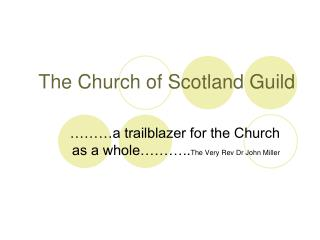The Church of Scotland Guild
