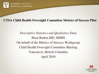 CTSA Child Health Oversight Committee Metrics of Success Pilot