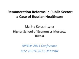 Remuneration Reforms in Public Sector:  a Case of Russian Healthcare