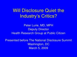 Will Disclosure Quiet the Industry's Critics?