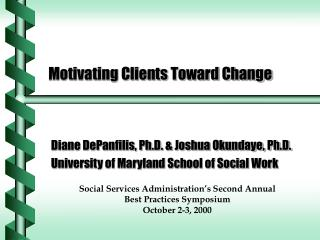 Motivating Clients Toward Change