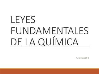 LEYES FUNDAMENTALES DE LA QUÍMICA