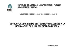 ESTRUCTURA FUNCIONAL DEL INSTITUTO DE ACCESO A LA INFORMACIÓN PÚBLICA DEL DISTRITO FEDERAL