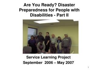 Are You Ready? Disaster Preparedness for People with Disabilities - Part II