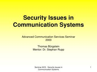 Security Issues in Communication Systems