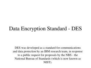 Data Encryption Standard - DES