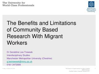 The Benefits and Limitations of Community Based Research With Migrant Workers