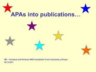 APAs into publications…