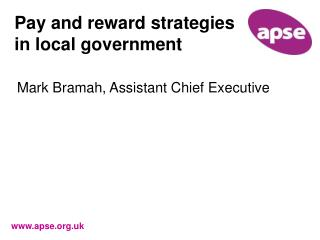 Pay and reward strategies in local government