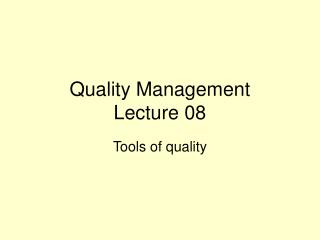 Quality Management Lecture 08