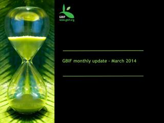 GBIF monthly update – March 2014
