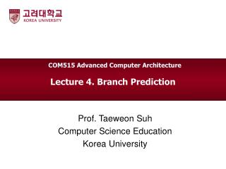 Lecture 4. Branch Prediction
