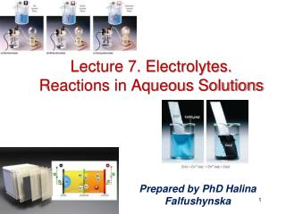 Lecture 7. Electrolytes. Reactions in Aqueous Solutions