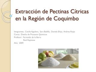 Extracción de Pectinas Cítricas en la Región de Coquimbo