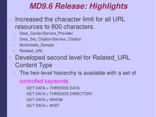 MD9.6 Release: Highlights