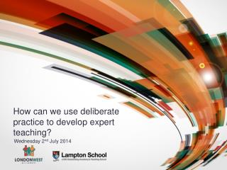 How can we use deliberate practice to develop expert teaching?