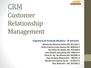 CRM  Customer Relationship  M anagement