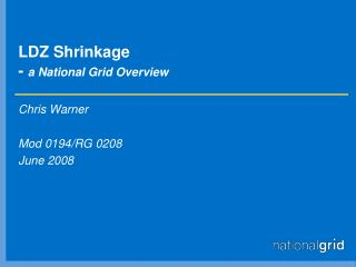 LDZ Shrinkage -  a National Grid Overview